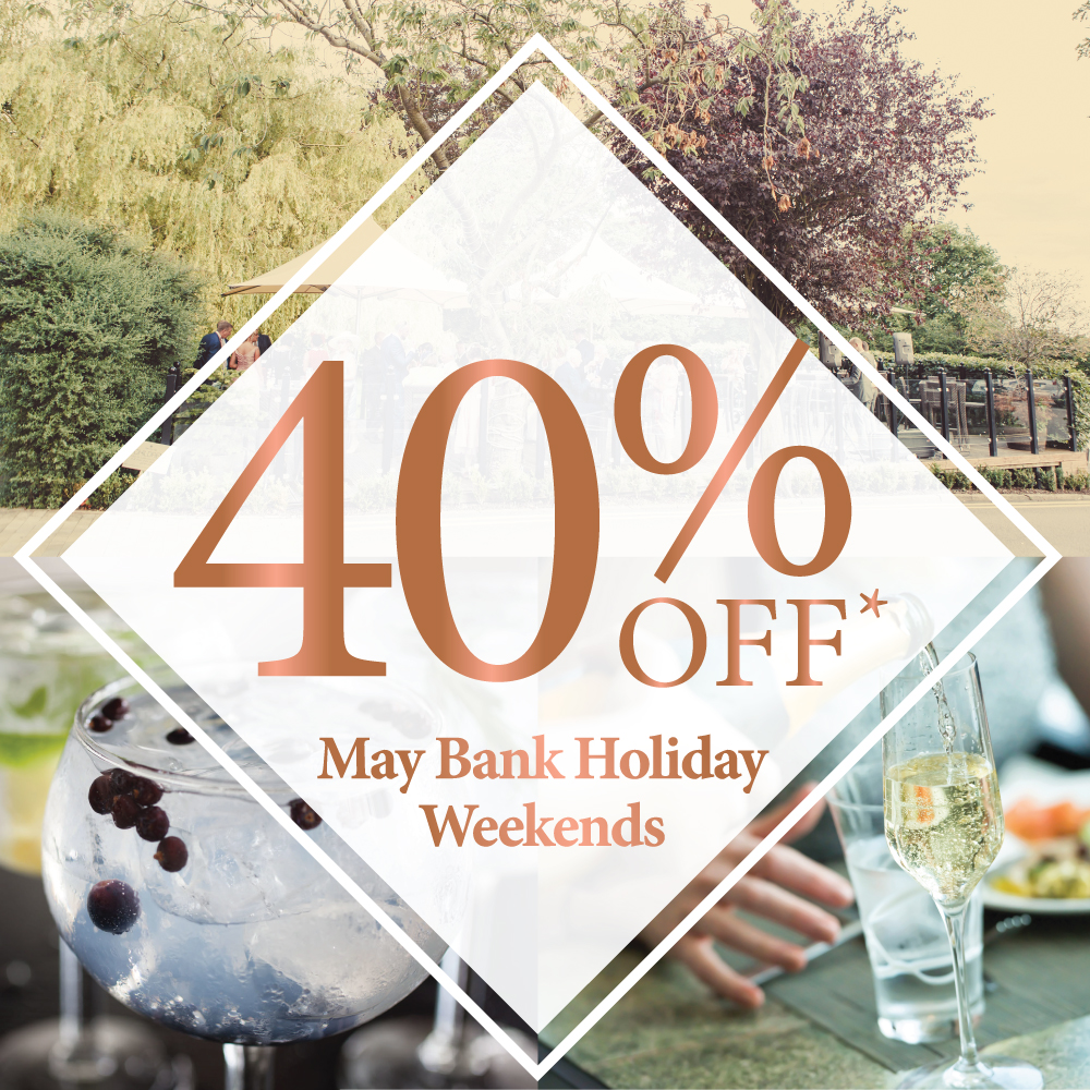 40% OFF May Bank Hoidays
